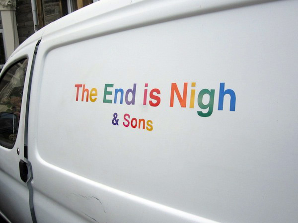 The End Is Nigh & Sons: Rainbow coloured vinyl text on small white van  Kypros Kyprianou 2014