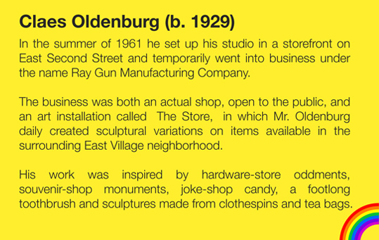 """I never made the separation between, say, the museum and the hardware store."" - Claes Oldenburg"